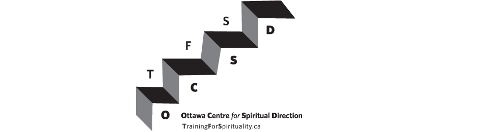 The Ottawa Centre for Spiritual Direction*